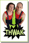 The Umbilical Brothers Thwak!